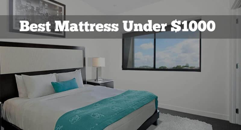 Top Rated 8 Best Mattresses Under 1000 Brands