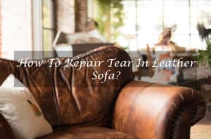 How To Repair Tear In Leather Sofa
