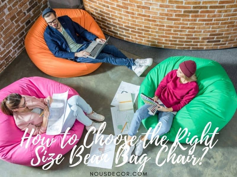 How to Choose the Right Size Bean Bag Chair